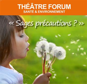 Théâtre Forum « Sages Précautions ? »